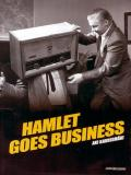 Affiche de Hamlet Goes Business