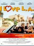 Affiche de I Love L.A.