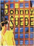 Affiche de Johnny Suede