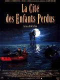 Affiche de La Cité des Enfants Perdus