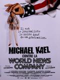Affiche de Michael Kael contre la World News Company