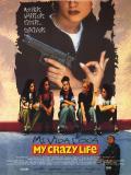 Affiche de My crazy life