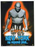 Affiche de New York ne répond plus