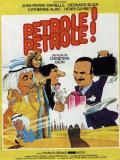 Affiche de Pétrole ! pétrole !