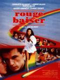 Affiche de Rouge Baiser
