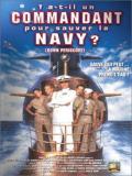 Affiche de Y a-t-il un commandant pour sauver la NAVY ?